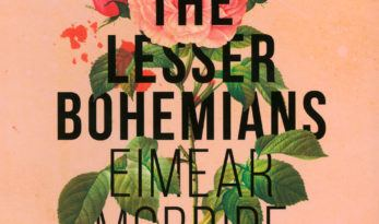 Members' Book Group – The Lesser Bohemians by Eimear McBride